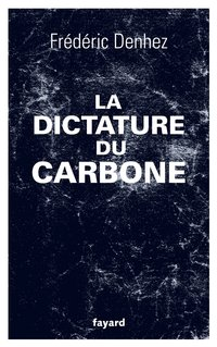 La dictature du carbone