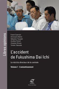 L'accident de Fukushima Dai Ichi - Volume I