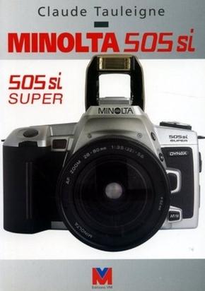 C. Tauleigne- Minolta 505si et 505si super