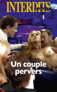 Un couple pervers