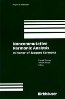 Noncommutative harmonic analysis