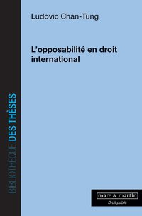 L'opposabilité en droit international
