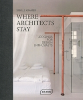 Where architects stay