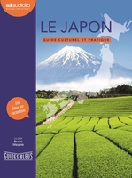 Le japon - guide culturel et pratique