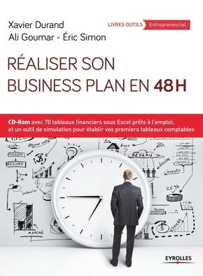 X.Durand, A.Goumar, E.Simon- Réaliser son business plan en 48 heures