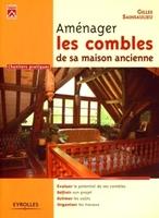 Gilles Sainsaulieu - Aménager les combles de sa maison ancienne