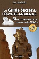 Le guide secret de l'Egypte ancienne