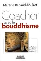 Martine Boulart - Coacher avec le bouddhisme