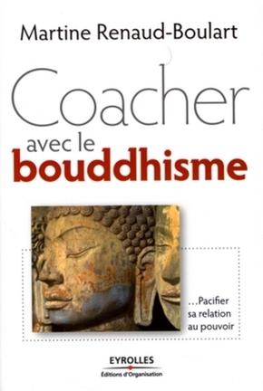 Martine Boulart- Coacher avec le bouddhisme