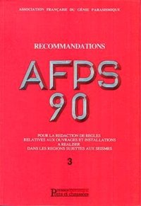 Recommandations AFPS 90 – Tome 3