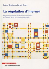 La régulation d'Internet