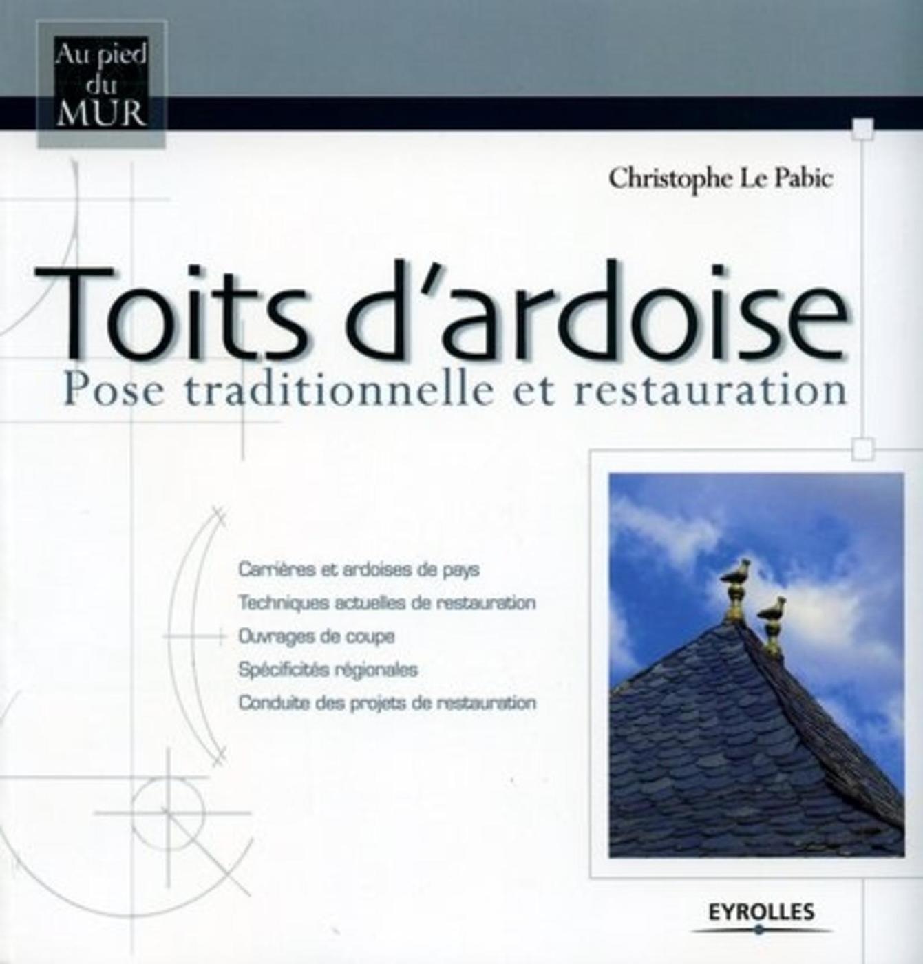 Comment Poser Des Ardoises toits d'ardoises-pose traditionnelle et restauration - c.le pabic -  librairie eyrolles