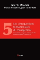 Les cinq questions fondamentales du management