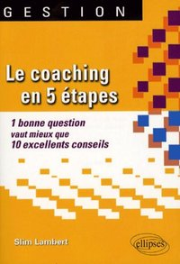 Le coaching en 5 étapes