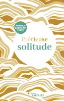 M.Castelain-Foret - Précieuse solitude