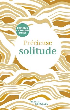 M.Castelain-Foret- Précieuse solitude