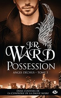 Anges déchus, - Tome 5 : possession
