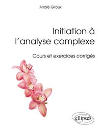 Initiation à l'analyse complexe