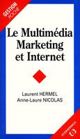 Le multimédia marketing et Internet