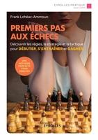 F.Lohéac-Ammoun - Premiers pas aux échecs