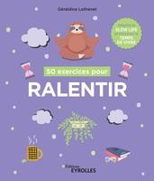 G.Lethenet - 50 exercices pour ralentir