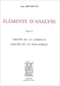 Eléments d'analyse - Tome V