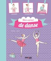 Astrid Lauzet - Mon carnet de danse classique