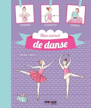 Astrid Lauzet- Mon carnet de danse