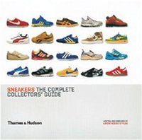 Sneakers the complete collectors'guide