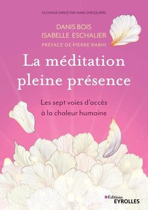 D.Bois, I.Eschalier- La méditation pleine présence