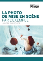 La photo de mise en scène par l'exemple