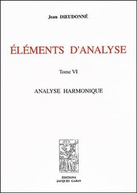 Eléments d'analyse - Tome VI
