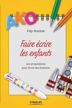 F.Stachak- Faire écrire les enfants