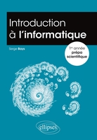 Introduction à l'informatique : 1re année prépa scientifique