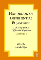 STATIONARY PARTIAL DIFFEREN-TIAL EQUATIONS VOL 5 ED 2008