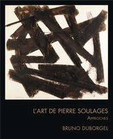 L'art de Pierre Soulages