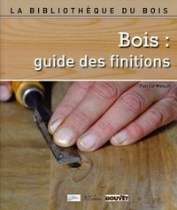 Bois : guide des finitions