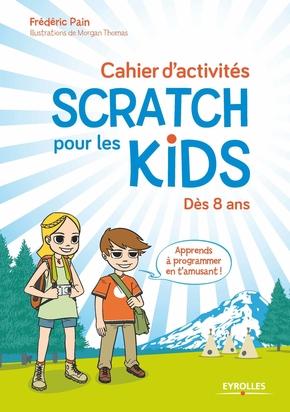 F.Pain- Cahier d'activités Scratch pour les kids