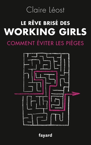 Le rêve brisé des working girls