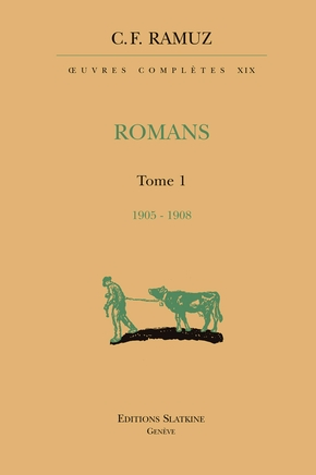 Oeuvres completes 19. romans. t1 1905-1908