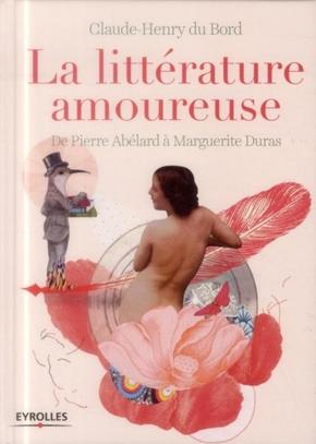 C.-H.du Bord- La littérature amoureuse