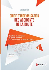 Guide d'indemnisation des accidents de la route