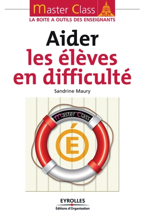 Sandrine Maury- Aider les élèves en difficulté