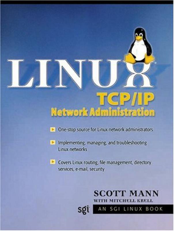 Linux TCP/IP Network Administration - S Mann - Librairie Eyrolles