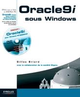 Gilles Briard - Oracle9i pour windows