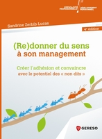 (Re)donner du sens à son management