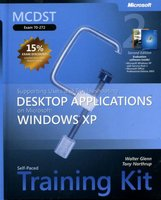 MCDST Exam 70-272 - Supporting Users and Troubleshooting Desktop Applications on Microsoft Windows XP