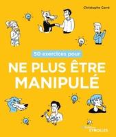 C.Carré - 50 exercices pour ne plus être manipulé
