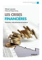 Olivier Lacoste - Les crises financières