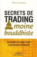 Daniel Allemann - Secrets de trading d'un moine bouddhiste